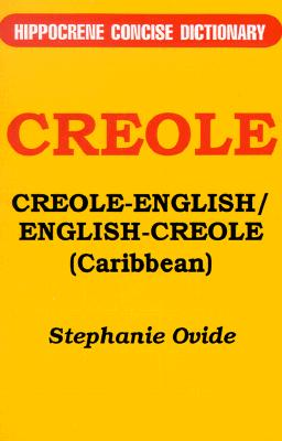 Creole-English/English-Creole (Caribbean) By Ovide, Stephanie