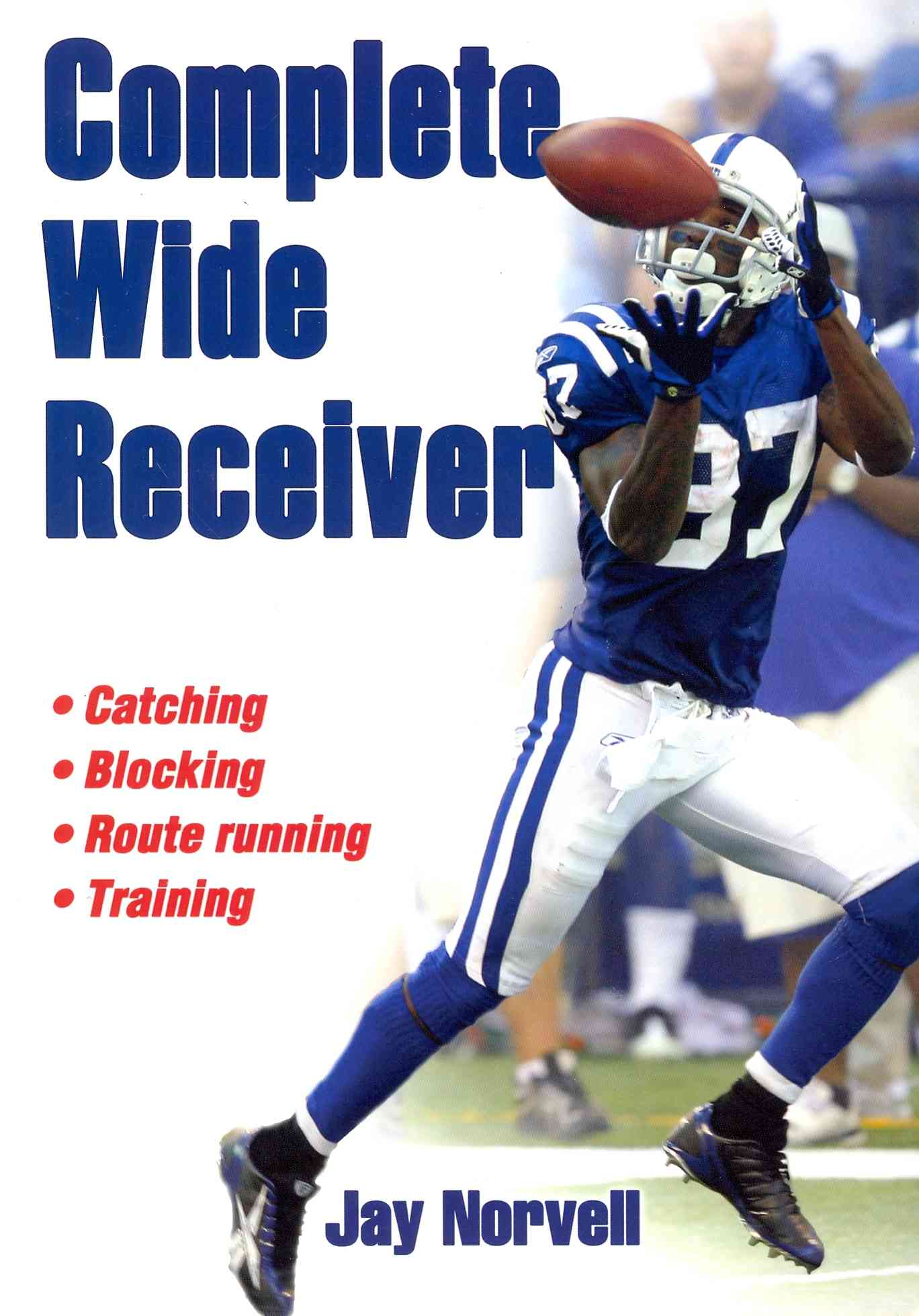 Complete Wide Receiver By Norvell, Jay