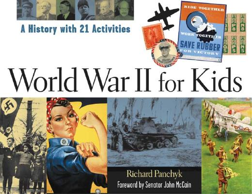 World War II for Kids By Panchyk, Richard